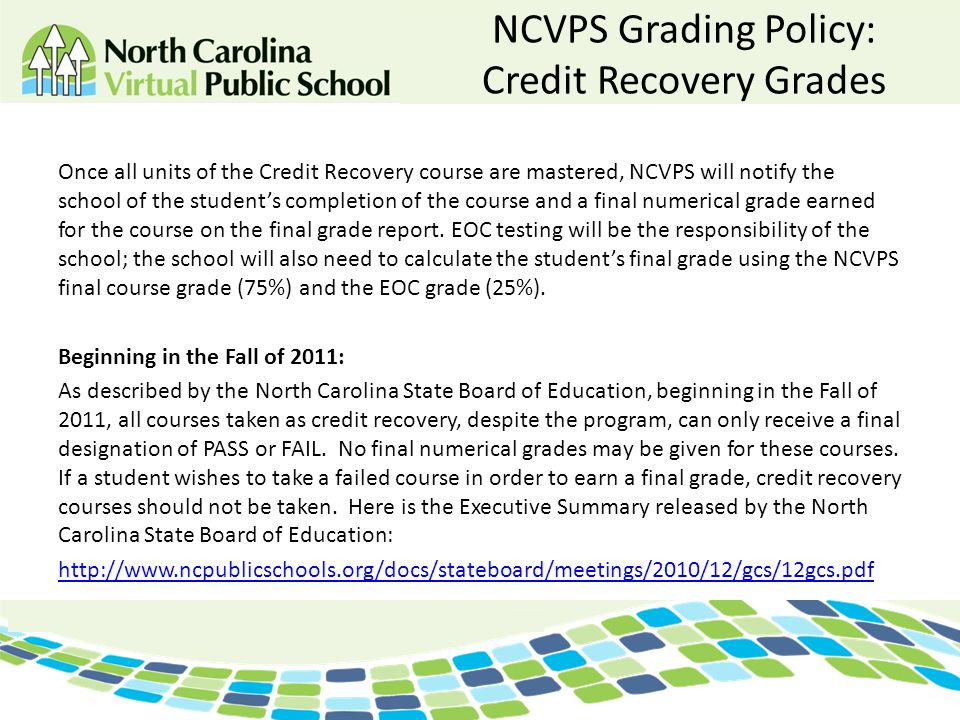 NCVPS Grading Policy: Credit Recovery Grades