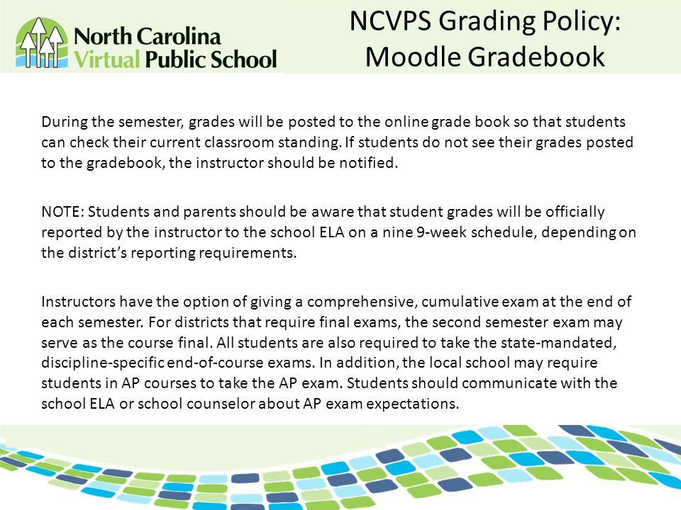 NCVPS Grading Policy: Moodle Gradebook