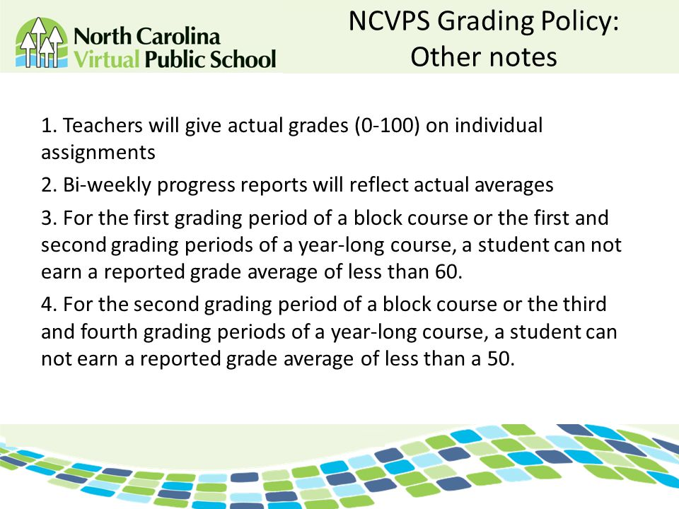 NCVPS Grading Policy: Other notes