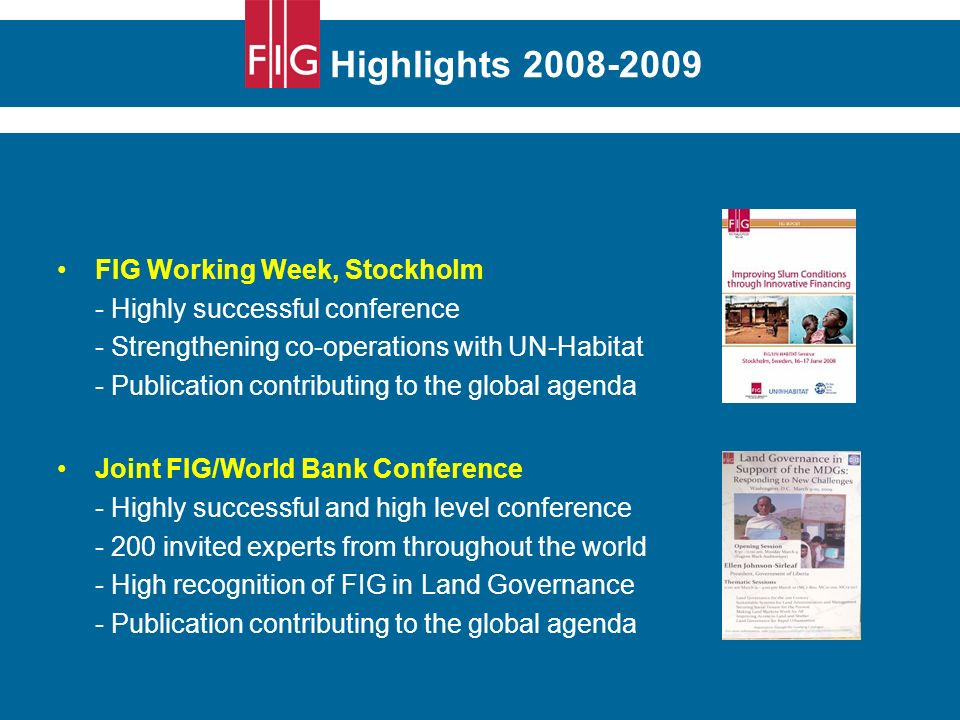 Highlights 2008-2009 FIG Working Week, Stockholm