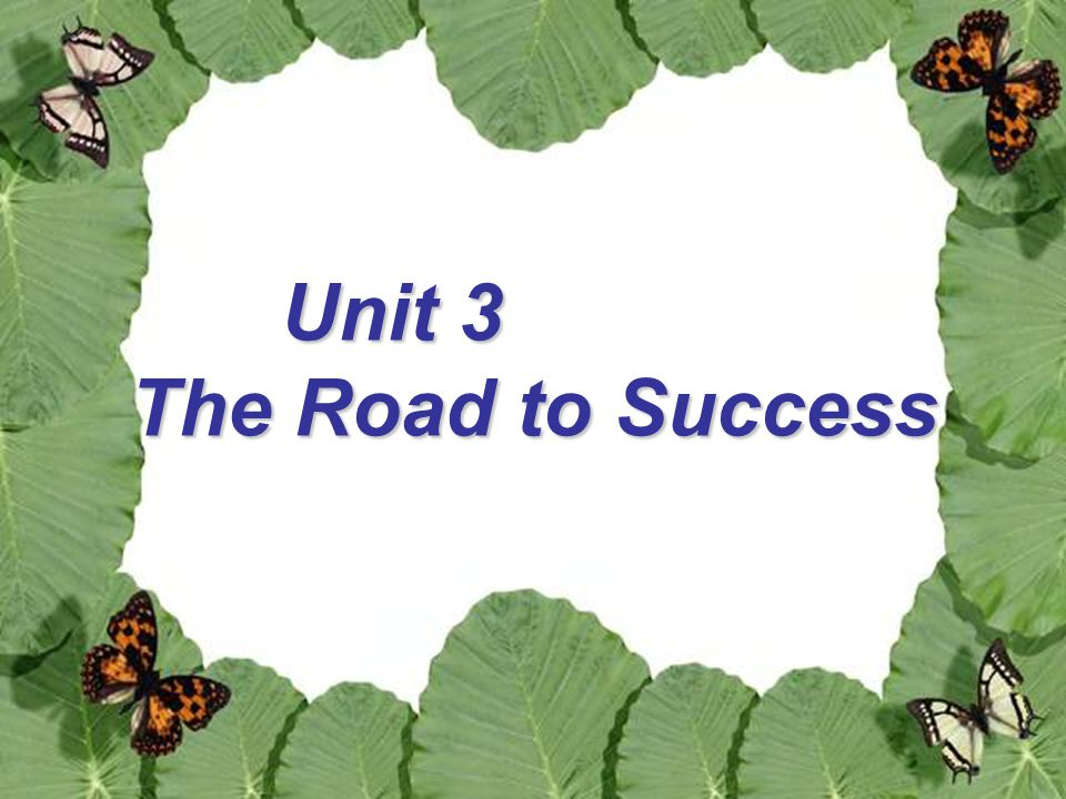 Unit 3 The Road to Success
