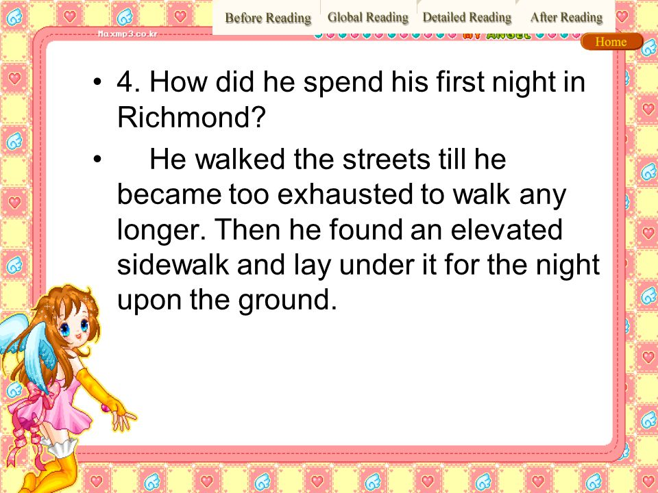 4. How did he spend his first night in Richmond