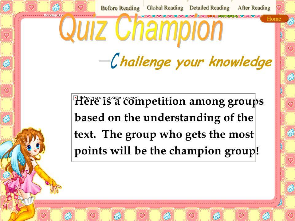 Quiz Champion hallenge your knowledge C —