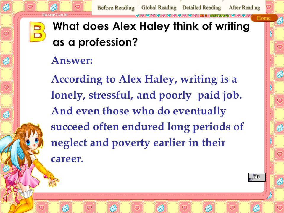 What does Alex Haley think of writing as a profession
