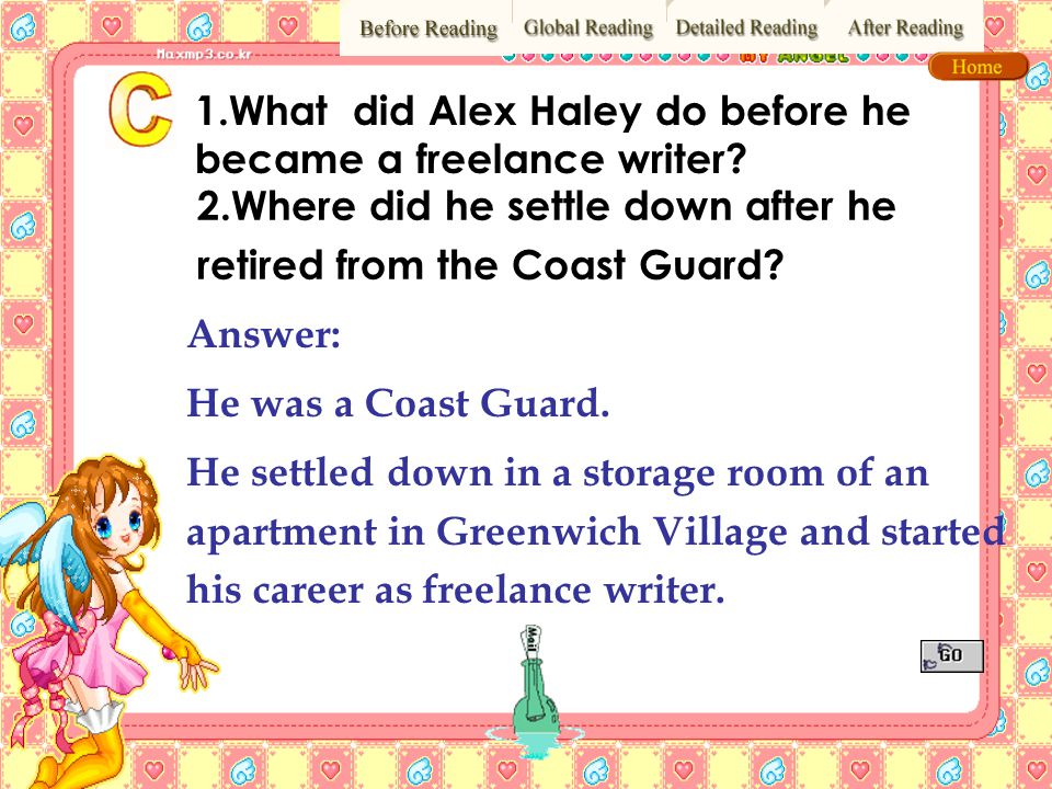 1.What did Alex Haley do before he became a freelance writer