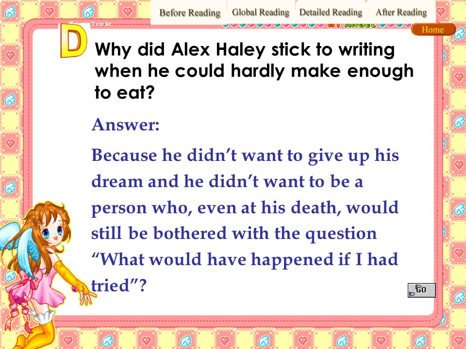 Why did Alex Haley stick to writing when he could hardly make enough to eat