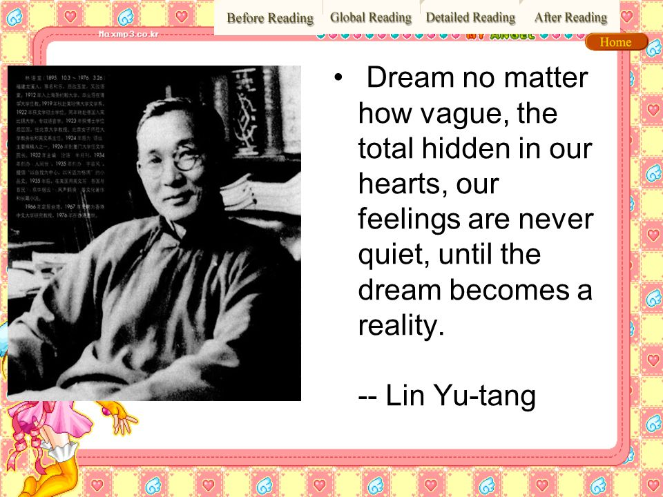 Dream no matter how vague, the total hidden in our hearts, our feelings are never quiet, until the dream becomes a reality.