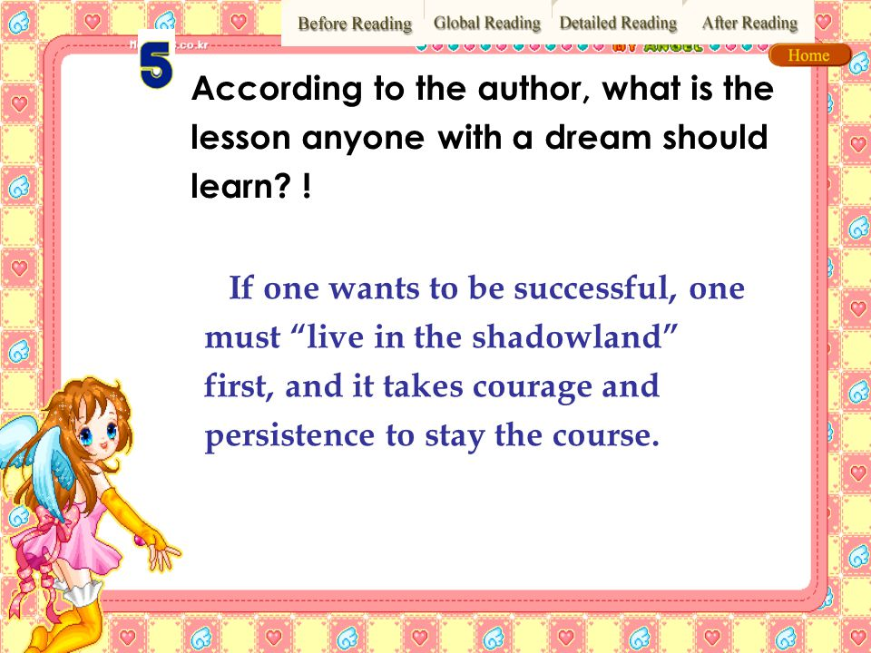According to the author, what is the lesson anyone with a dream should learn !