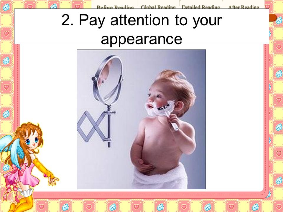 2. Pay attention to your appearance