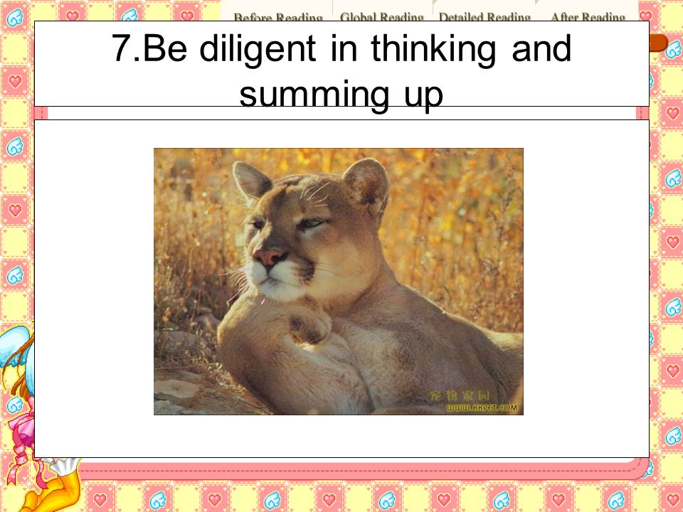 7.Be diligent in thinking and summing up