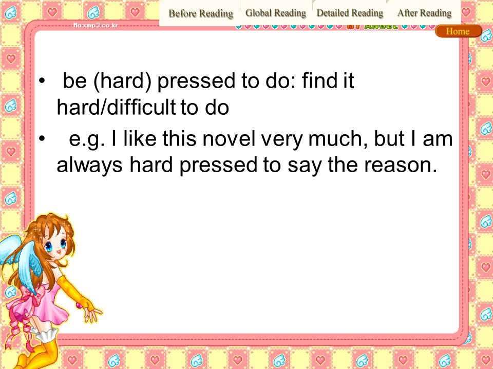 be (hard) pressed to do: find it hard/difficult to do