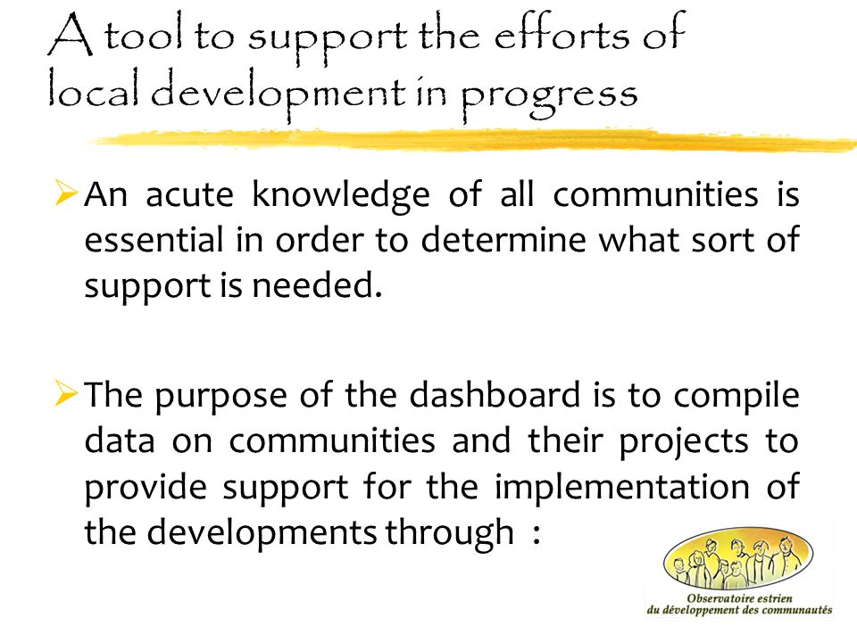 A tool to support the efforts of local development in progress