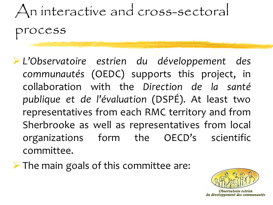 An interactive and cross-sectoral process An interactive and cross-sectoral process An interactive and cross-sectoral process