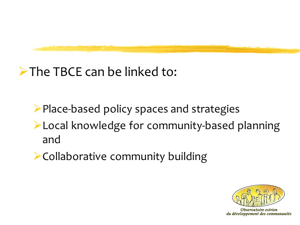 The TBCE can be linked to: