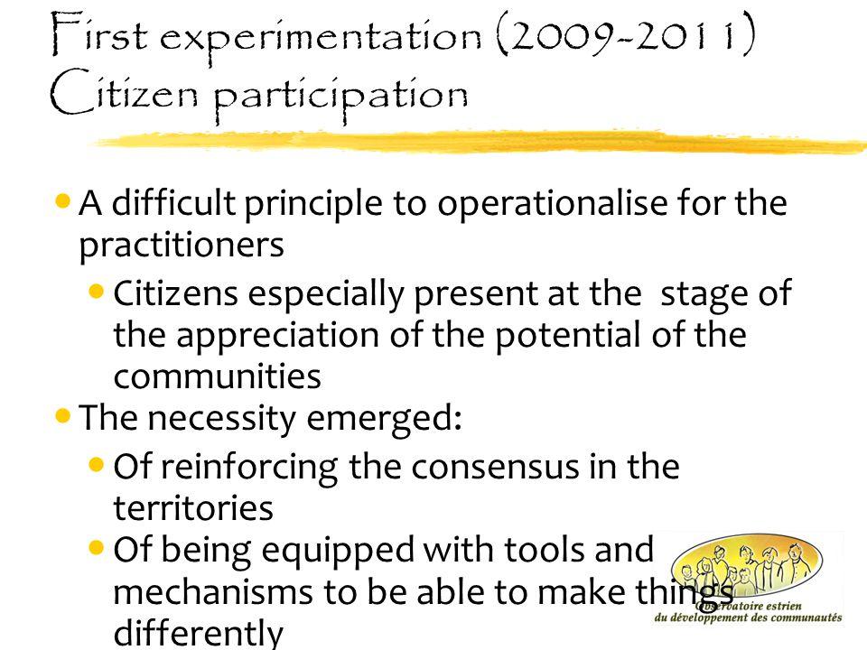 First experimentation (2009-2011) Citizen participation