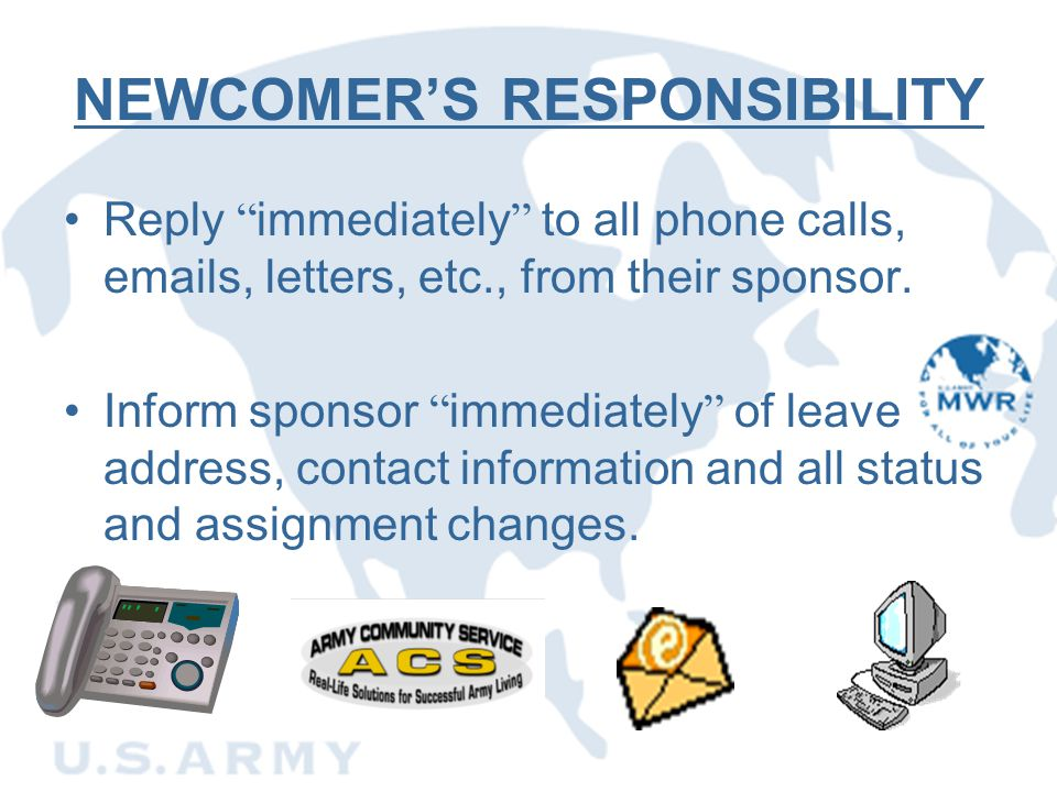 NEWCOMER'S RESPONSIBILITY