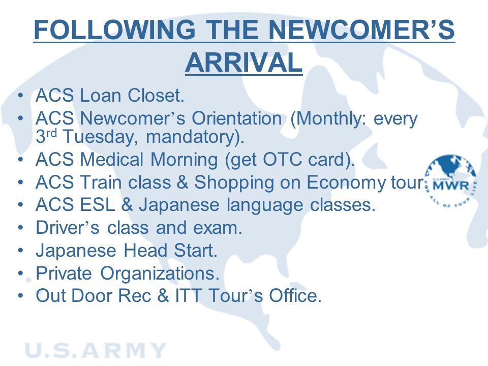 FOLLOWING THE NEWCOMER'S ARRIVAL