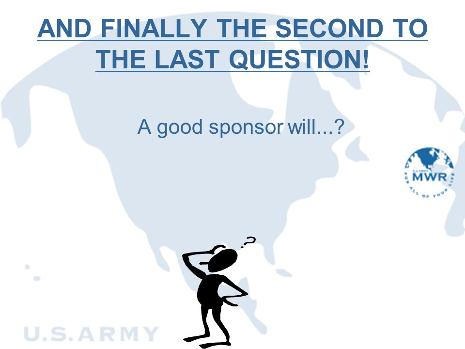 AND FINALLY THE SECOND TO THE LAST QUESTION!