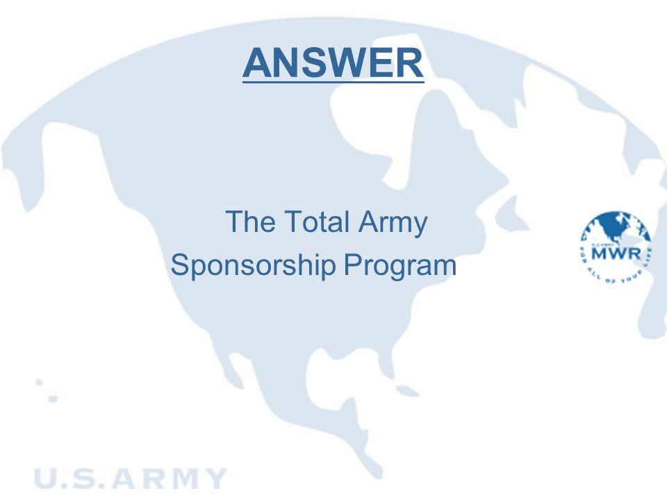 ANSWER The Total Army Sponsorship Program