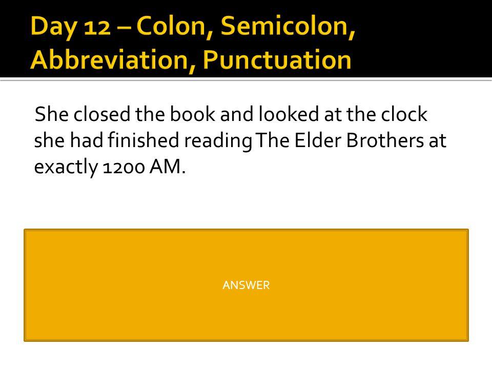 Day 12 – Colon, Semicolon, Abbreviation, Punctuation
