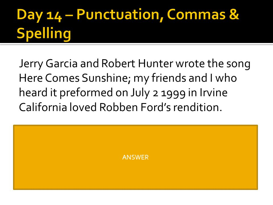 Day 14 – Punctuation, Commas & Spelling