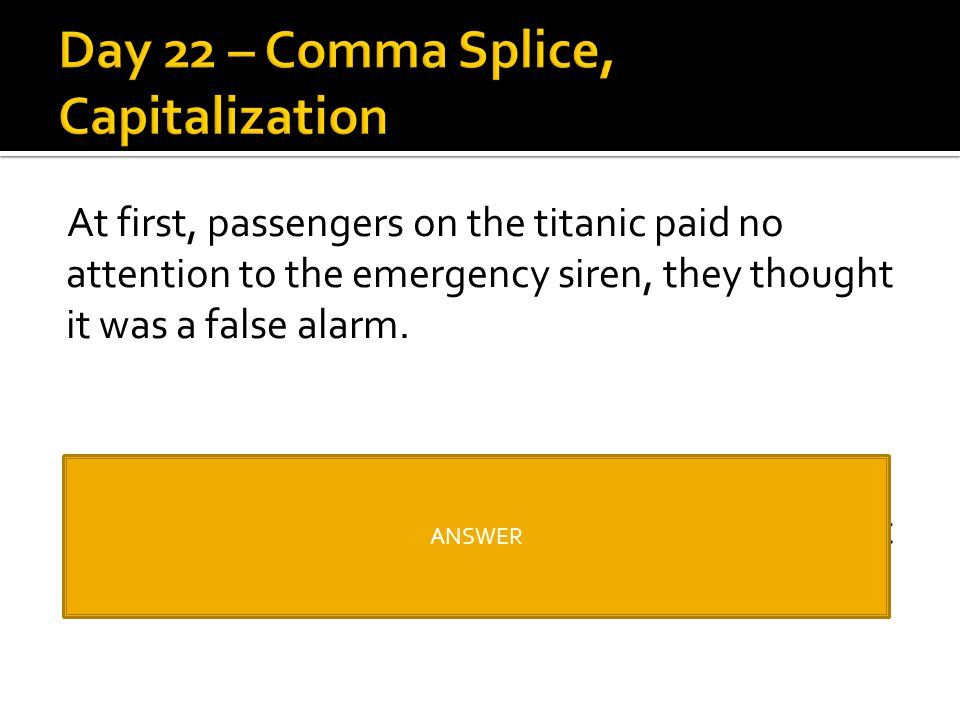 Day 22 – Comma Splice, Capitalization
