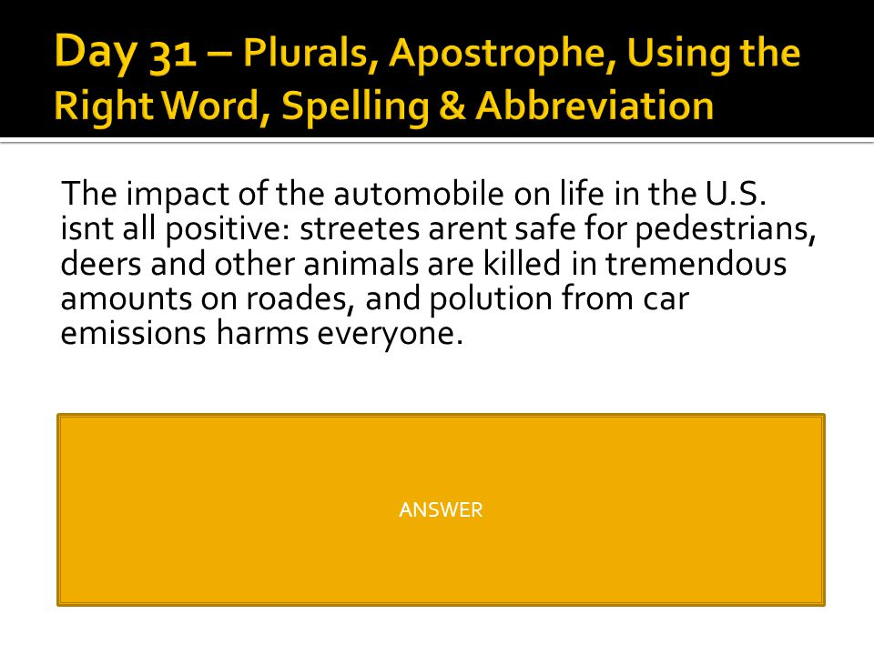 Day 31 – Plurals, Apostrophe, Using the Right Word, Spelling & Abbreviation