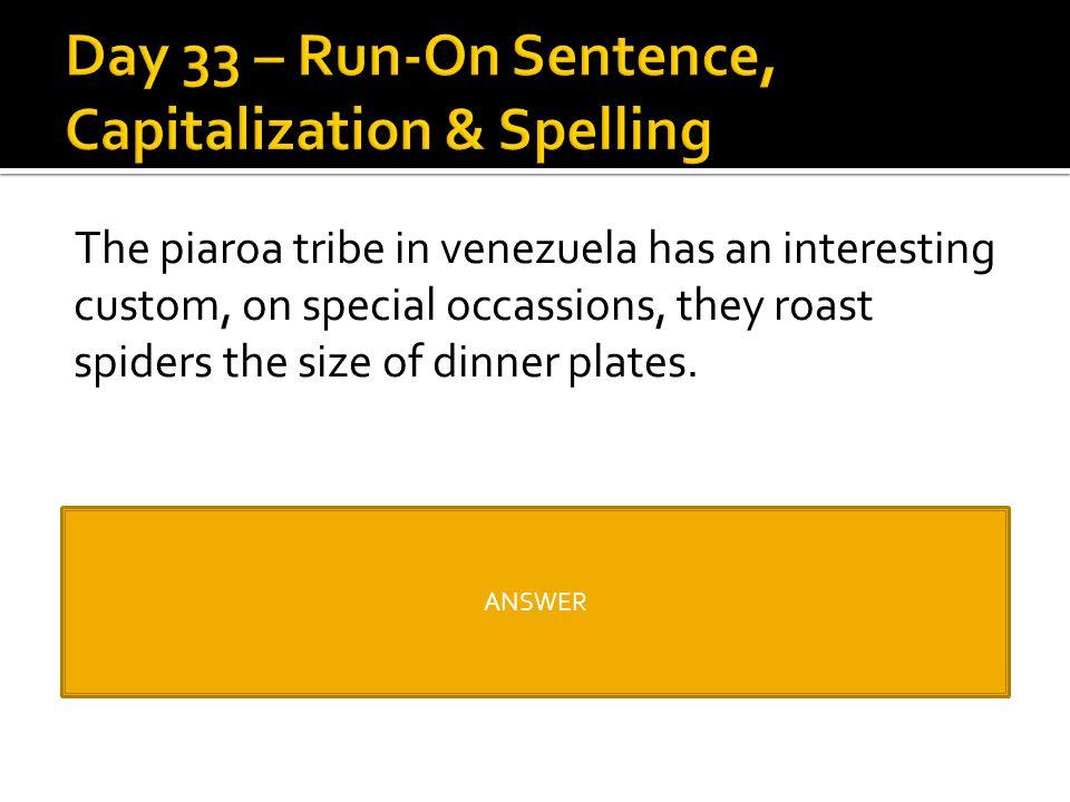 Day 33 – Run-On Sentence, Capitalization & Spelling
