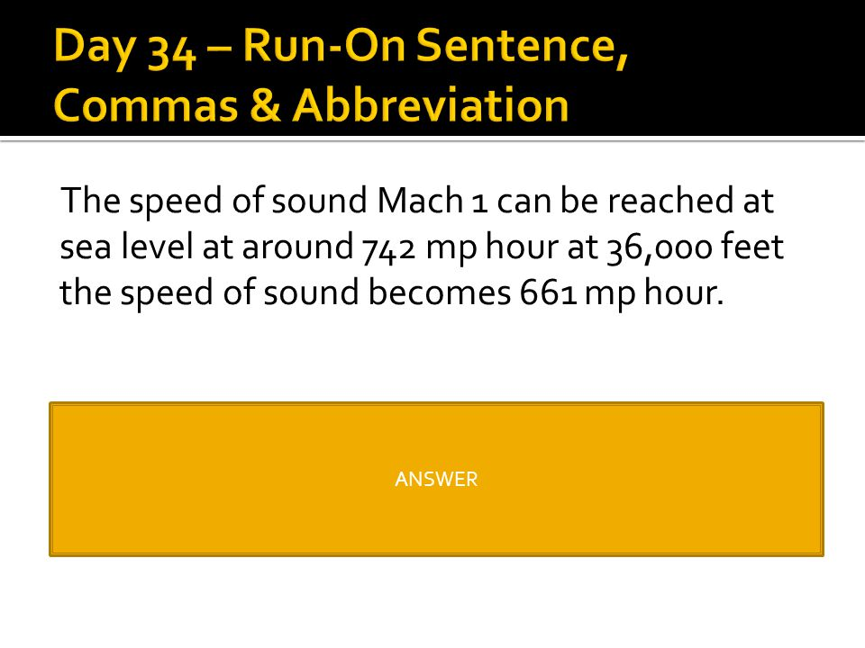 Day 34 – Run-On Sentence, Commas & Abbreviation