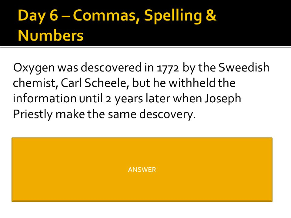 Day 6 – Commas, Spelling & Numbers