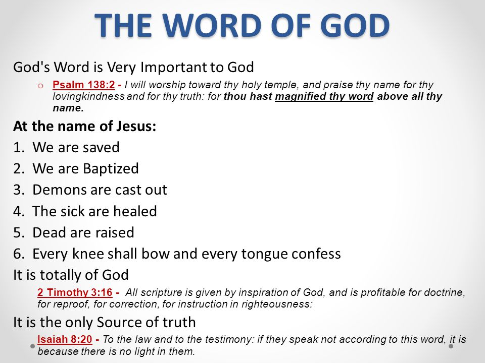 THE WORD OF GOD God s Word is Very Important to God