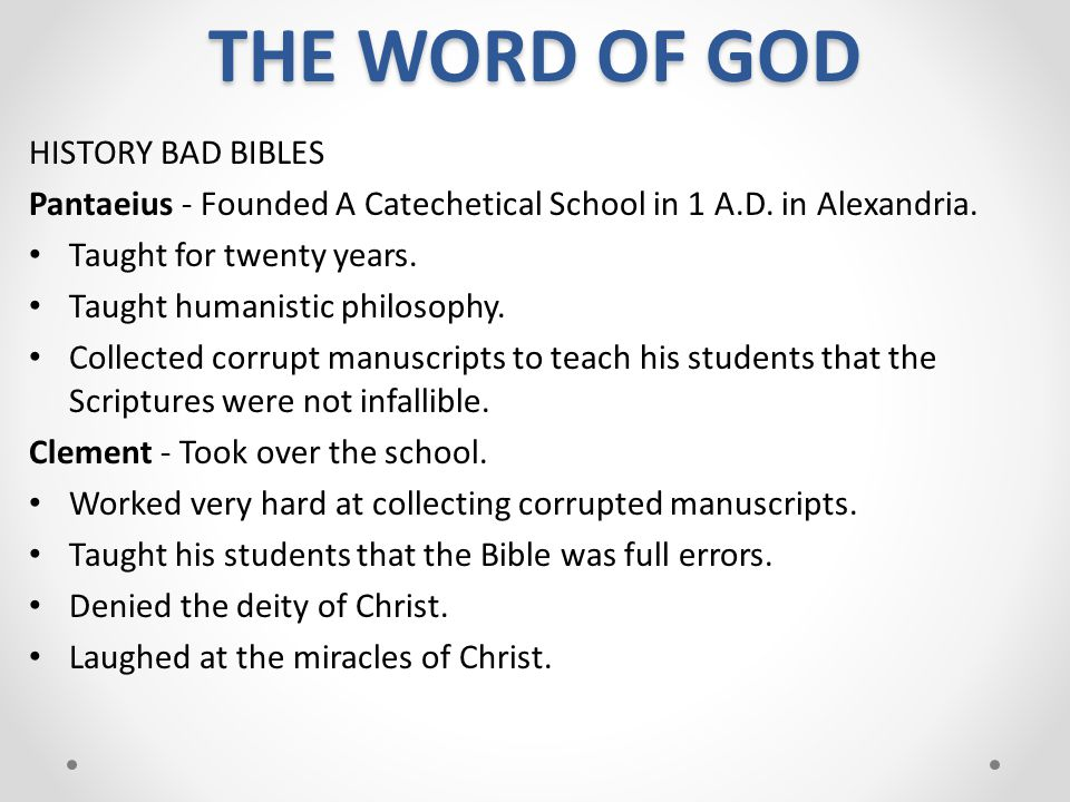 THE WORD OF GOD HISTORY BAD BIBLES