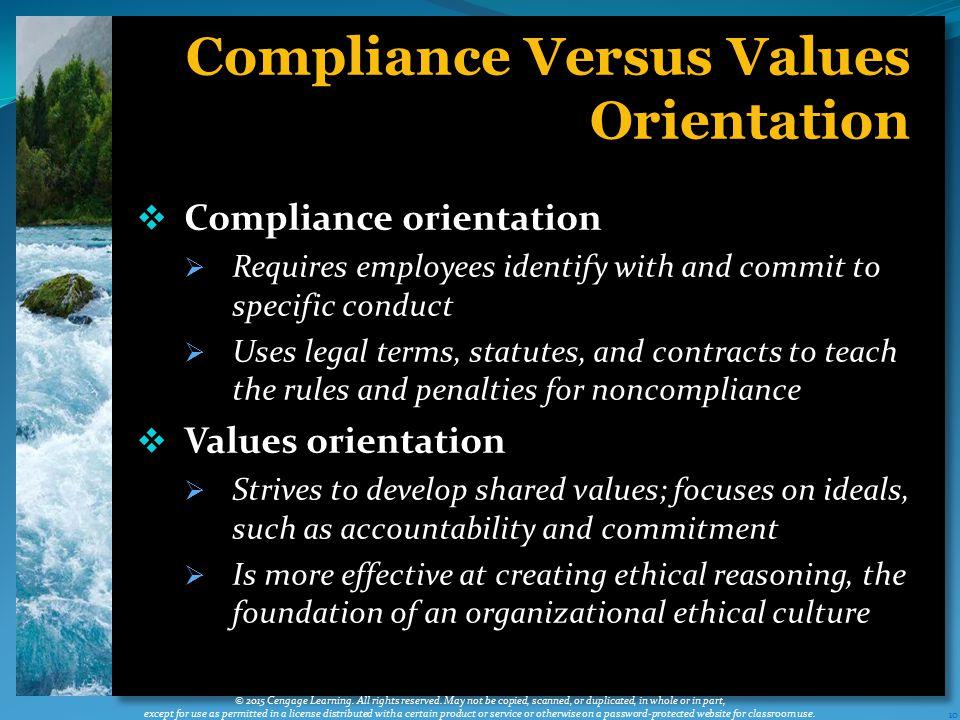 Compliance Versus Values Orientation