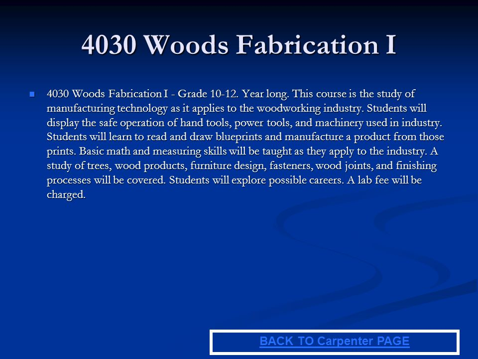 4030 Woods Fabrication I