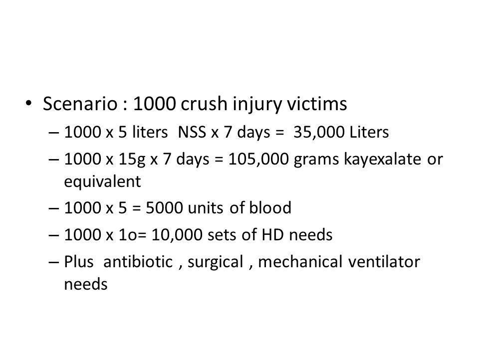 Scenario : 1000 crush injury victims