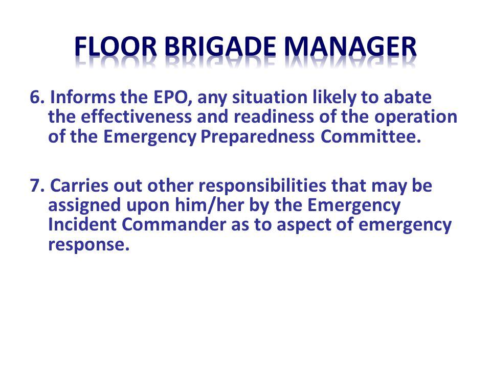 Floor brigade manager
