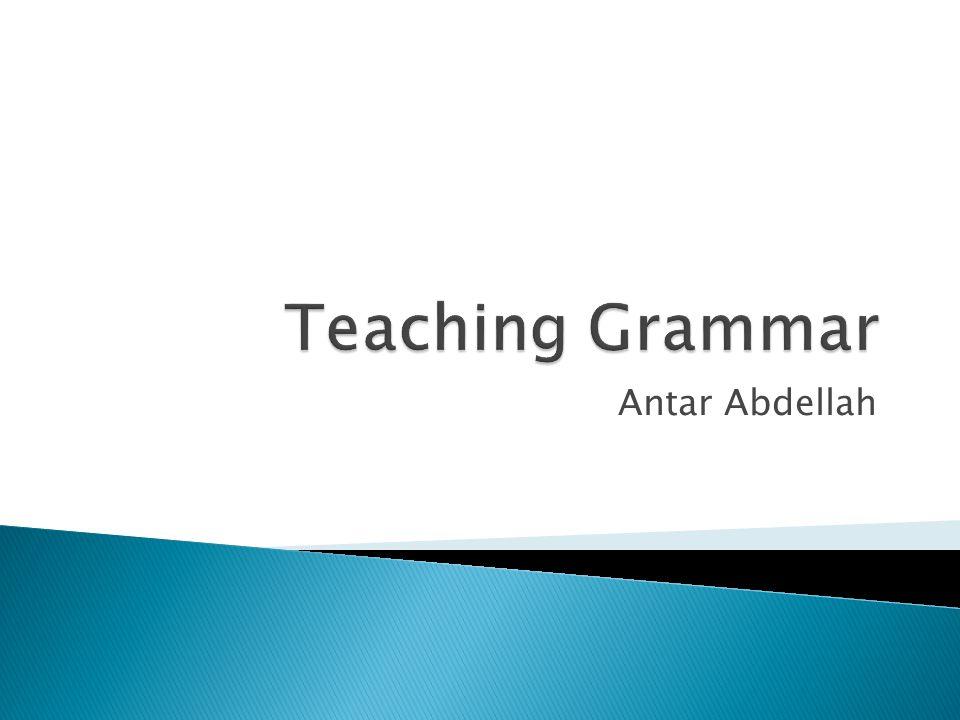 Teaching Grammar Antar Abdellah