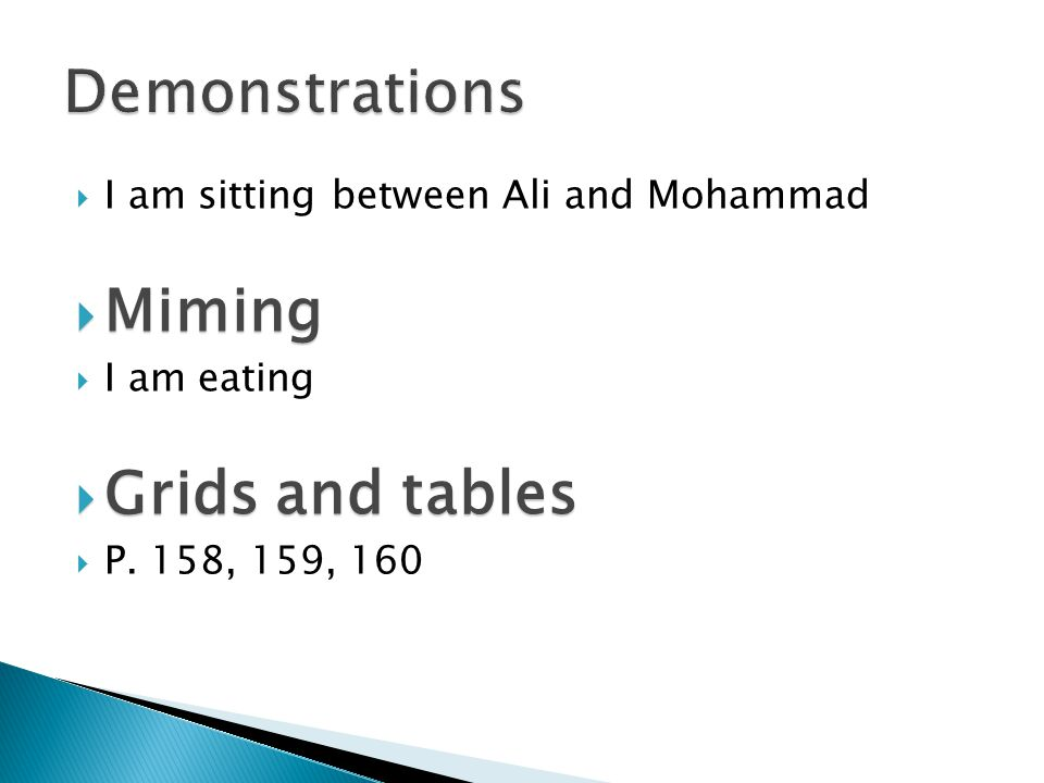 Demonstrations Miming Grids and tables