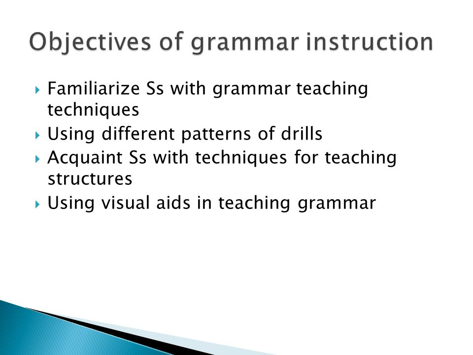 Objectives of grammar instruction