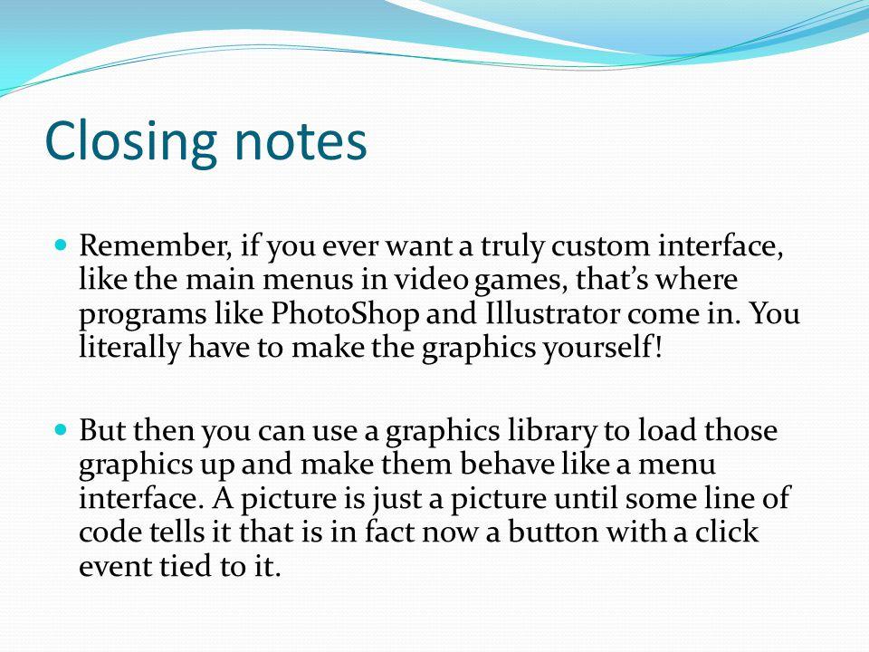 Closing notes