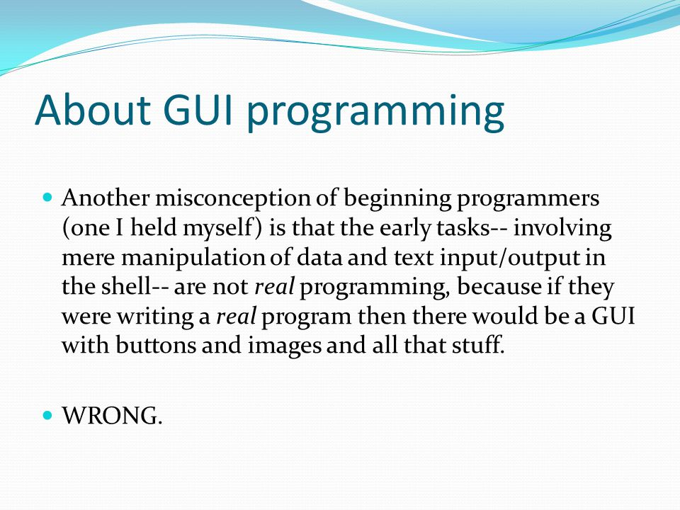 About GUI programming