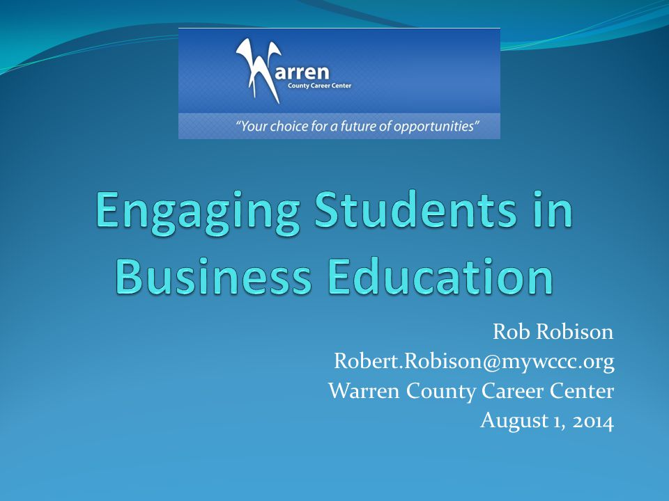 Engaging Students in Business Education