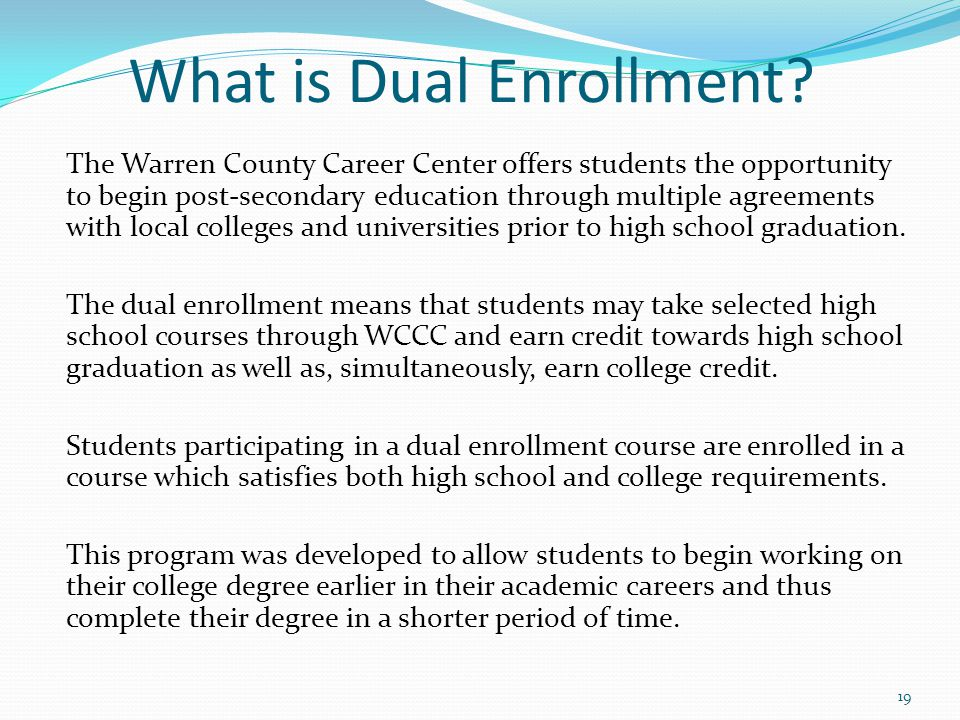 What is Dual Enrollment
