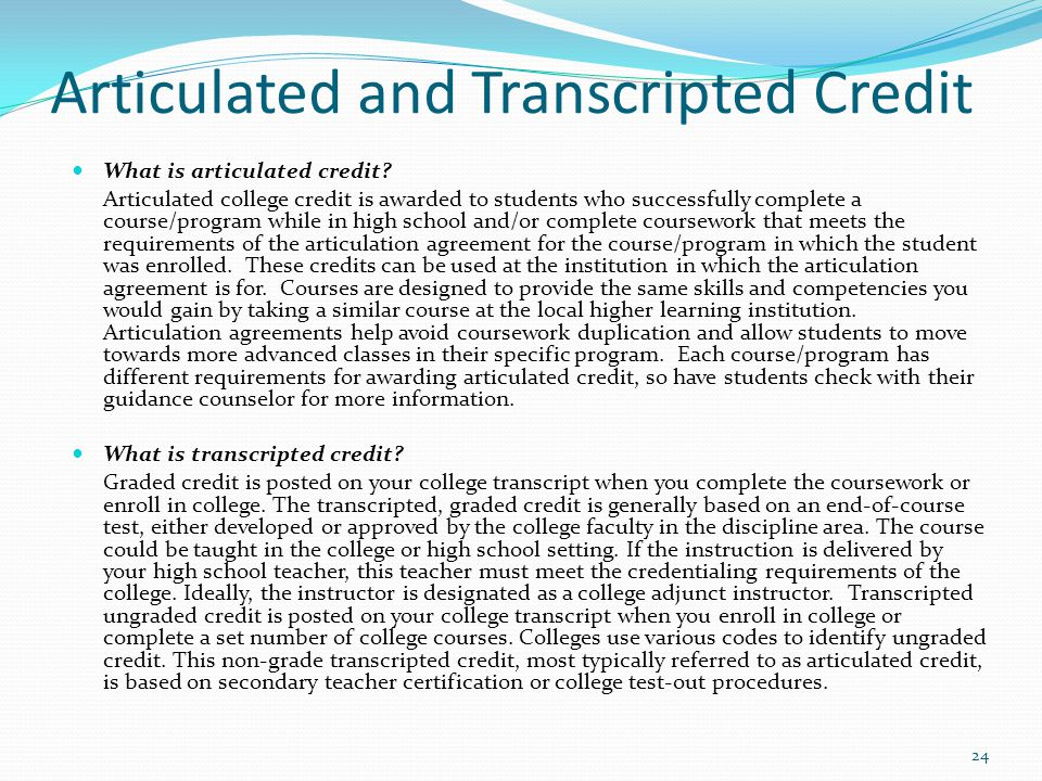 Articulated and Transcripted Credit
