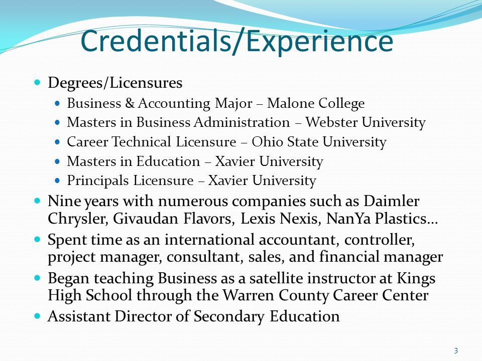 Credentials/Experience