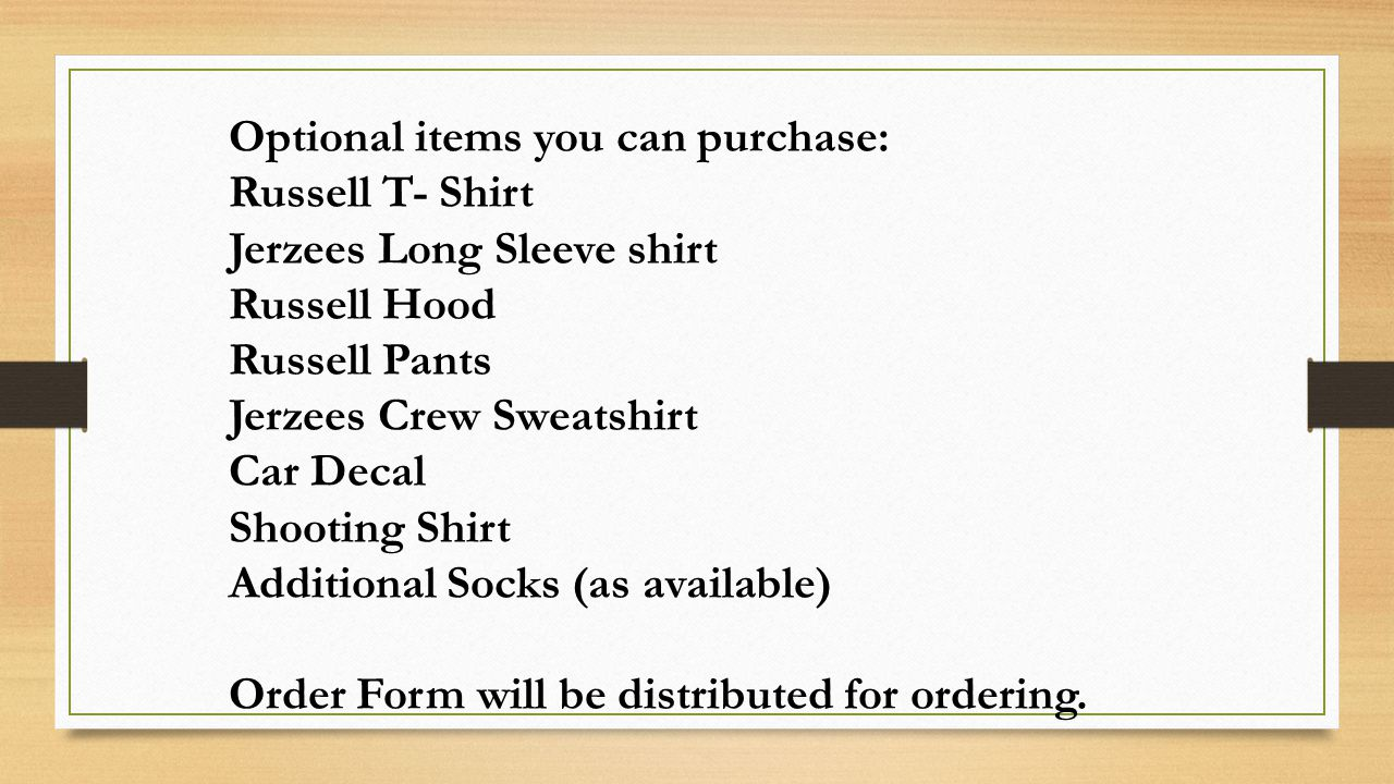 Optional items you can purchase: