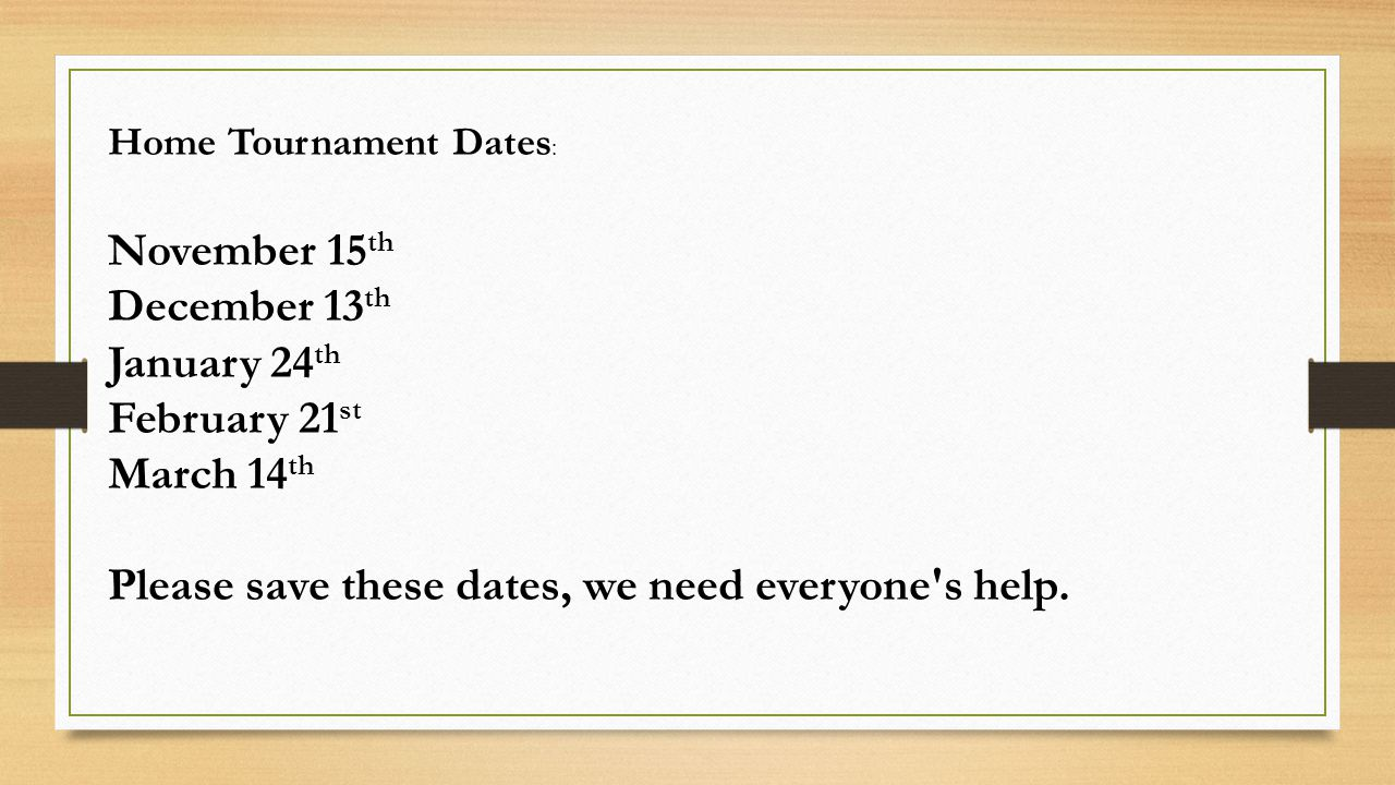 Please save these dates, we need everyone s help.