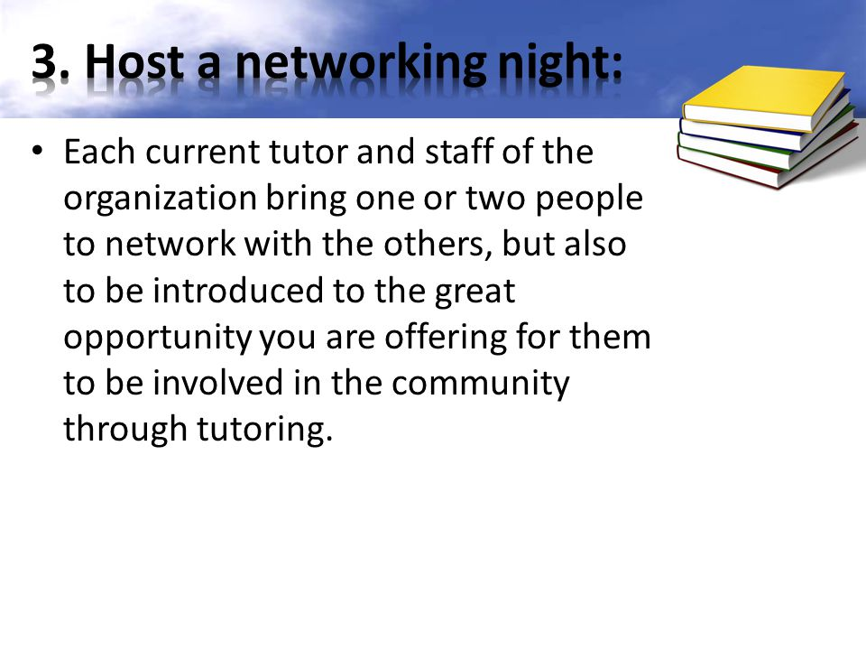 3. Host a networking night: