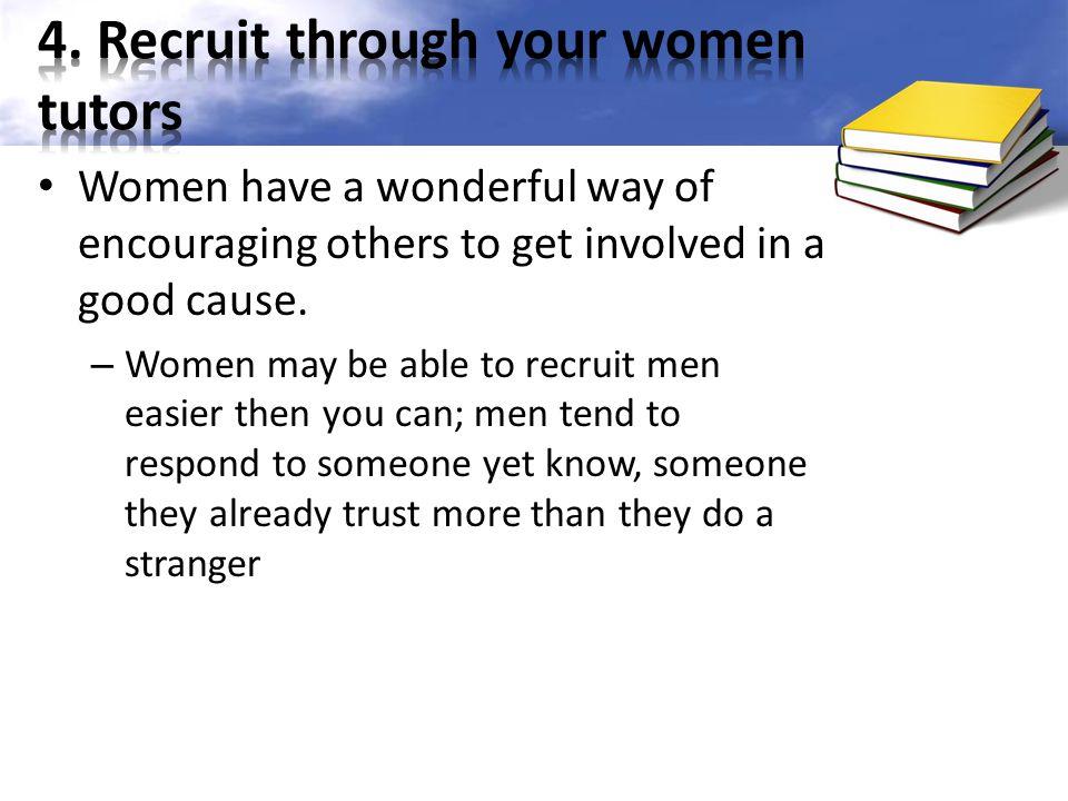 4. Recruit through your women tutors