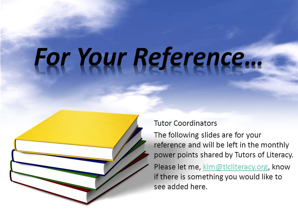 For Your Reference… Tutor Coordinators